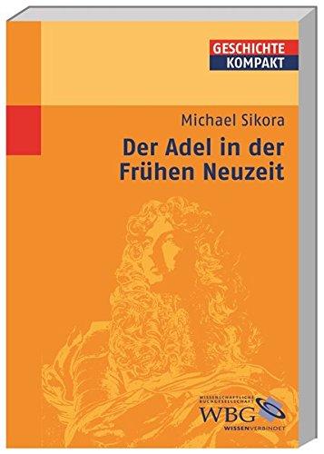 Adel in der Frühen Neuzeit (Geschichte kompakt)