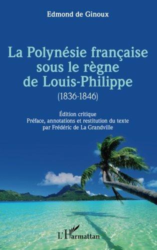 La Polynésie française sous le règne de Louis-Philippe : 1836-1846