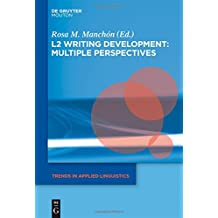 L2 Writing Development: Multiple Perspectives