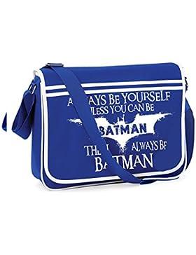 Always Be Batman-Unisex Lustige Witze Neuheit Bagbase Retro Kuriertasche