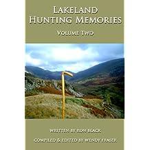 Lakeland Hunting Memories - Volume Two