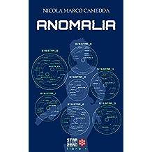 Anomalia (Star Cluster Zero - Ammasso Stellare Zero Vol. 1)