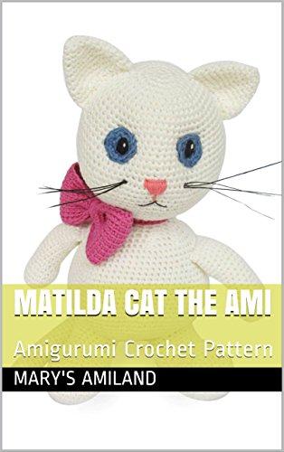 Matilda Cat Ami Amigurumi Crochet Ebook