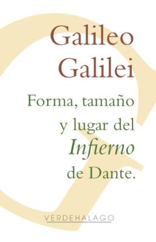 Forma, tamaño y lugar del Infierno de Dante. (Spanish Edition)