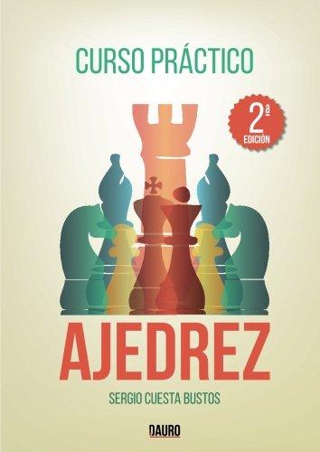 Curso práctico de ajedrez por Sergio Cuesta