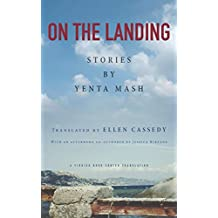 On the Landing: Stories by Yenta Mash (English Edition)