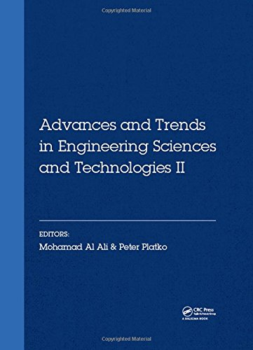 Advances and Trends in Engineering Sciences and Technologies II: Proceedings of the 2nd International Conference on Engineering Sciences and ... Tatranské Matliare, Slovak Republic