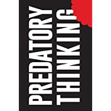 Predatory Thinking: A Masterclass in Out-thinking the Competition