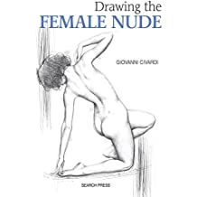 Drawing the Female Nude (Art of Drawing)