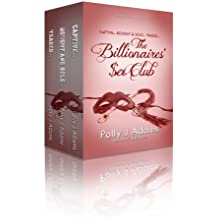 The Billionaires' Sex Club (billionaire domination and submission erotica)