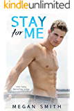 Stay For Me: A Love Series Spin-Off