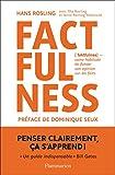 Factfulness (Essais) - Format Kindle - 9782081475175 - 15,99 €