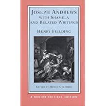 Joseph Andrews with Shamela and Related Writings: Norton Critical Edition (Norton Critical Editions)