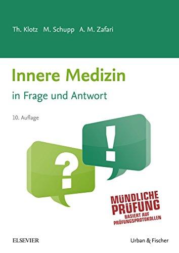 Innere Medizin in Frage und Antwort 10.A: Fragen und Fallgeschichten