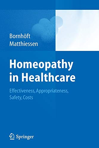 Homeopathy in Healthcare: Effect...