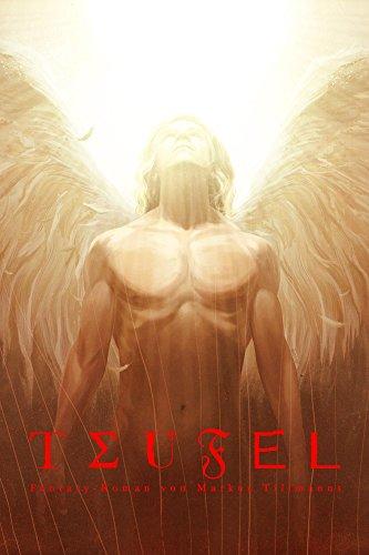 Teufel: Fantasy-Thriller (Die Luzifer-Chroniken 1)