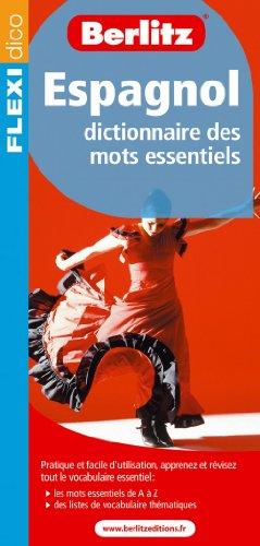 Espagnol : Dictionnaire des mots essentiels