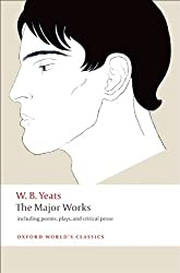 The Major Works: including poems, plays, and critical prose