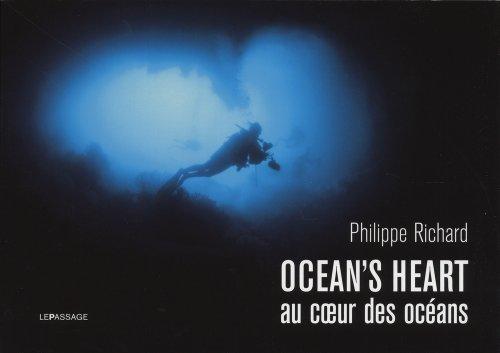 Ocean's heart : au coeur des océans