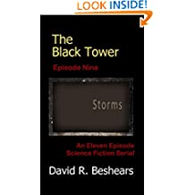 The Black Tower - Episode Nine - Storms (The Black Tower Serial Book 9)
