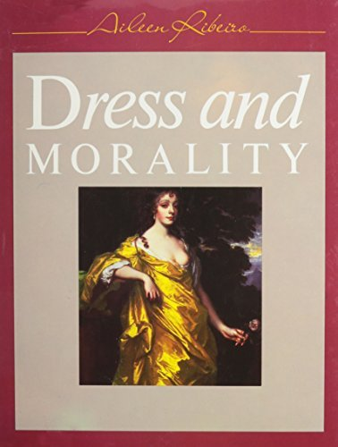 Dress and Morality by Aileen Ribeiro (1986-09-30)