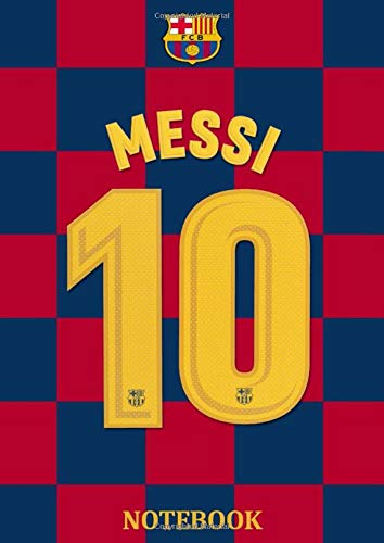 Notebook: 10 MESSI, Football lover gift Notebook, Diary (130 Pages, 8.27