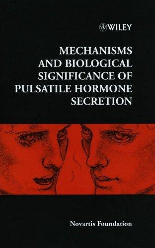 mechanisms-and-biological-significance-of-pulsatile-hormone-secretion-novartis-foundation-symposia