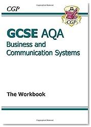 GCSE Business & Communication Systems AQA Workbook (A*-G course)