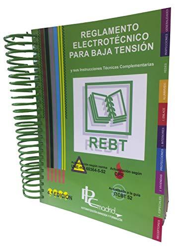 REBT - Reglamento Electrotécnico para Baja Tensión Actualizado por PLC Madrid 2017 por JOSÉ MORENO GIL