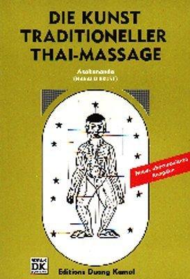 Thai-Massage: Die Kunst traditioneller Thai-Massage: Band 1 - für Anfänger von Asokananda (2000) Taschenbuch