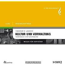 Kultur und Verwaltung - Vorträge und Gespräche, 6 CDs Originalvorträge