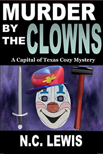 Murder by the Clowns (A Capital of Texas Cozy Mystery Book 2) (English Edition)