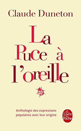 la-puce-loreille-anthologie-des-expressions-populaires-avec-leur-origine-littrature-documents