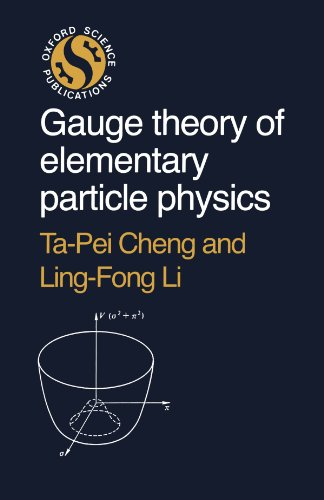 Gauge Theory of Elementary Particle Physics (Oxford science publications) por Ta-Pei Cheng
