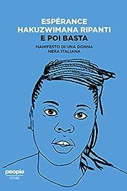 E poi basta: Manifesto di una donna nera italiana (Storie)