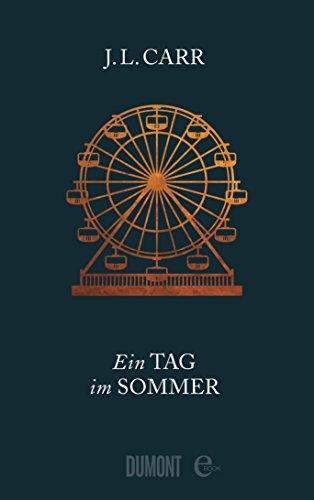 Ein Tag im Sommer: Roman -