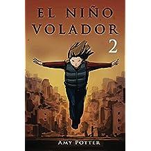 El Niño Volador 2 (libro ilustrado): Volume 2
