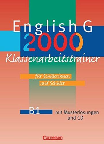 English G 2000 - Ausgabe B / Band 1: 5. Schuljahr - Klassenarbeitstrainer mit Lösungen und CD,