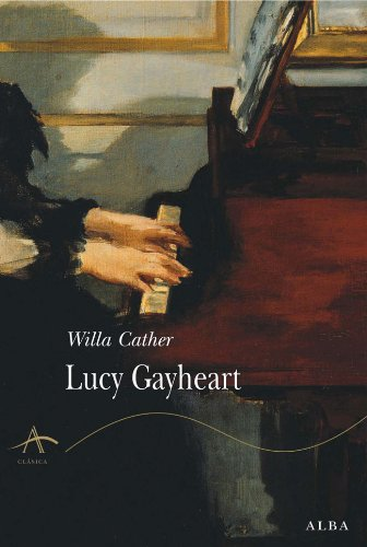 Lucy Gayheart (Clásica) por Willa Cather