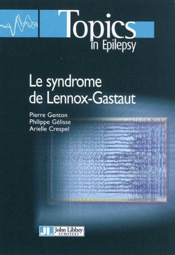 Le syndrome de Lennox-Gastaut
