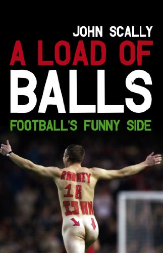 A Load of Balls: Football's Funny Side (Bulls Ball Golf)