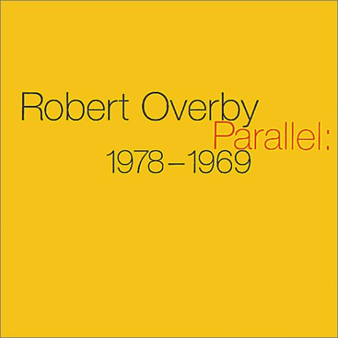 overby-robert-parallel-1978-1969