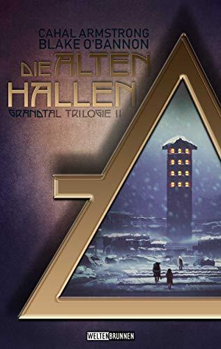 Die Alten Hallen (Grandtal Trilogie 2)