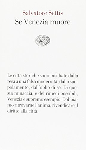 Se Venezia muore (Vele) por Salvatore Settis