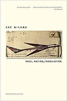 Ebook Descargar Libros Race, Nation, Translation: South African Essays, 1990-2013 Kindle Lee Epub