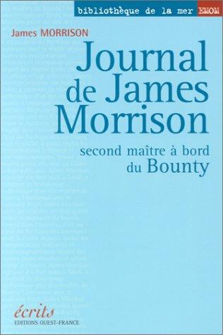 Journal de James Morrison : Second maître à bord du Bounty