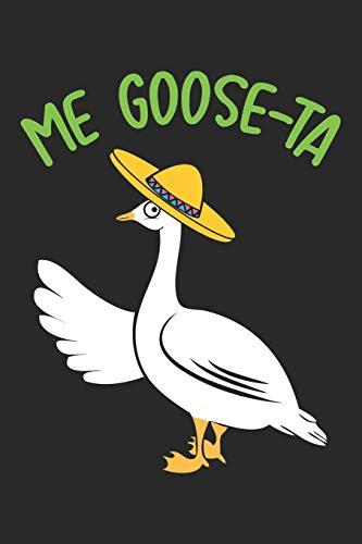 Me Goose-Ta: Lustiger mexikanischer spanischer Gänseschmalz Wortspiel Notizbuch liniert DIN A5 - 120 Seiten für Notizen, Zeichnungen, Formeln | Organizer Schreibheft Planer Tagebuch