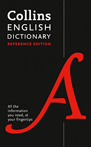 Collins English Dictionary Reference edition: 290,000 words and phrases (English Edition)