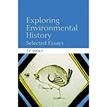 [(Exploring Environmental History: Selected Essays)] [Author: T. C. Smout] published on (August, 2012)
