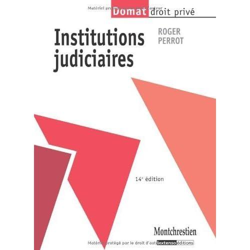 Institutions judiciaires de Roger Perrot (14 septembre 2010) Broché